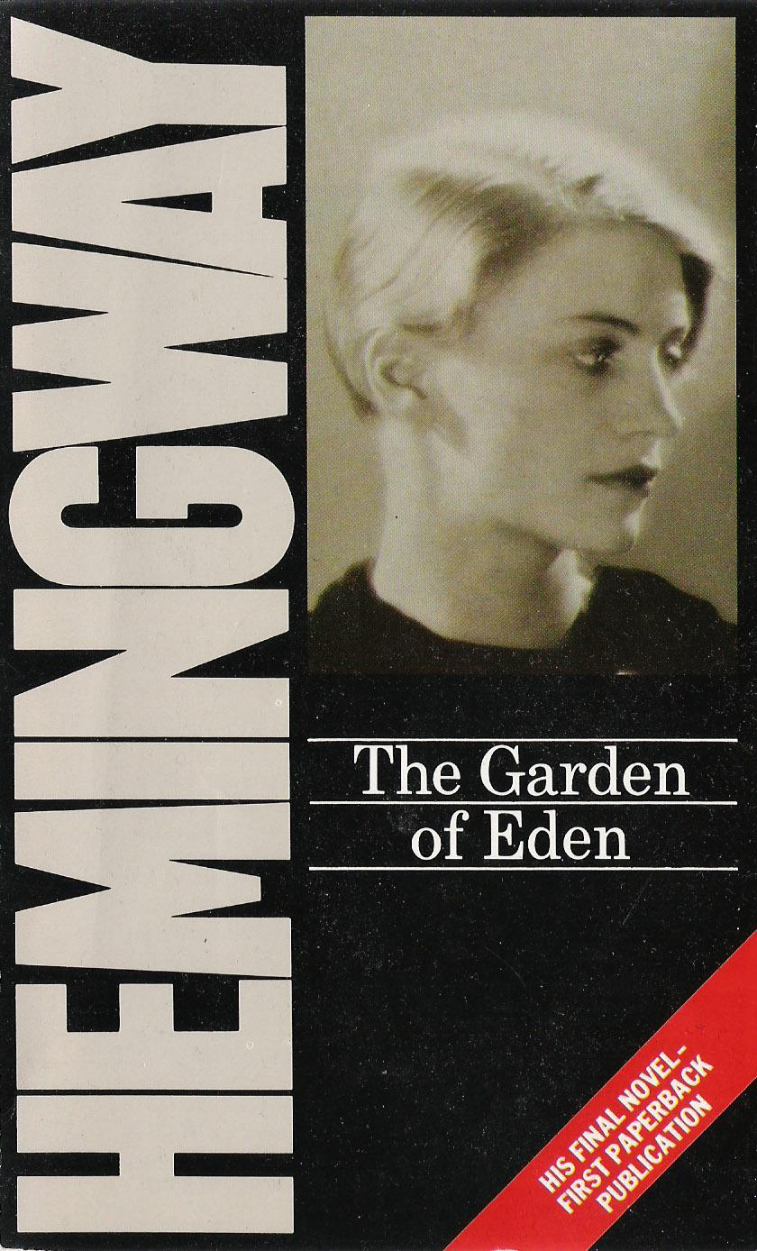The Garden Of Eden Ernest Hemingway Bookplanet